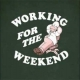 working4theweekend User Avatar